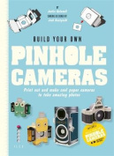 Build Your Own Pinhole Cameras