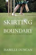 Skirting the Boundary