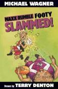 Maxx Rumble Footy 2: Slammed!