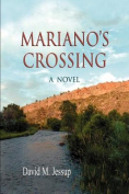 Marianos's Crossing, a Novel