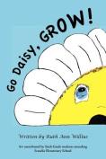 Go Daisy, Grow