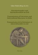 Literaturtransfer Und Interkulturalitaet Im Exil Transmission of Literature and Intercultural Discourse in Exile Transmission de La Litterature Et Interculturalite En Exil [GER]