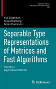 Separable Type Representations of Matrices and Fast Algorithms: Eigenvalue Method