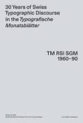 30 Years of Swiss Typographic Discourse in the Typografische Monatsblatter