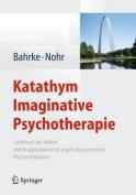 Katathym Imaginative Psychotherapie [GER]