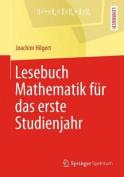 Lesebuch Mathematik Fur Das Erste Studienjahr [GER]