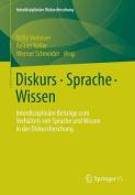 Diskurs - Sprache - Wissen [GER]