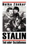 Stalin-Tod Oder Sozialismus [GER]