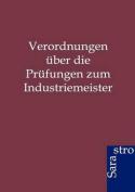 Verordnungen Ber Die PR Fungen Zum Industriemeister [GER]