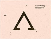 Anne Hardy - Secession