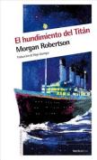 El Hundimiento del Titan  [Spanish]