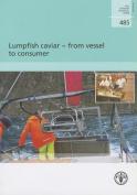 Lumpfish Caviar - From Vessel to Consumer