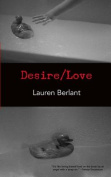 Desire/Love