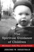 The Spiritual Guidance of Children