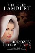 The Morozov Inheritance