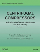 Aiche Equipment Testing Procedure - Centrifugal Compressors