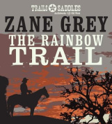 The Rainbow Trail [Audio]