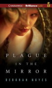 Plague in the Mirror [Audio]