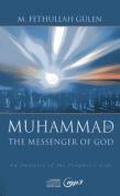 Muhammad, the Messenger of God