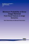 Minimum Probability of Error Image Retrieval