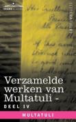Verzamelde Werken Van Multatuli (in 10 Delen) - Deel IV - Ideeen - Tweede Bundel [DUT]