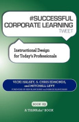 # Successful Corporate Learning Tweet Book03