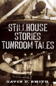 Stillhouse Stories Tunroom Tales