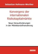 Konvergenz Der Internationalen Risikokapitalm Rkte [GER]