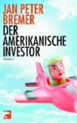 Der Amerikanische Investor [GER]