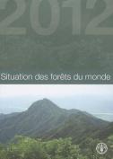 Situation Des Forets Du Monde [Spanish]