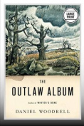 The Outlaw Album: Stories [Large Print]