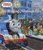 The Missing Christmas Tree (Thomas & Friends (Board Books)) [Board book]