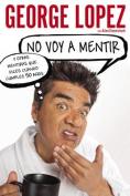 No Voy A Mentir [Spanish]