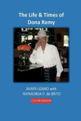 The Life & Times of Dona Remy