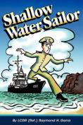Shallow Water Sailor