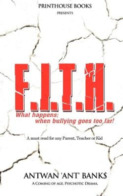 F.I.T.H; What Happens; When Bullying Goes Too Far!