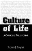 Culture of Life - A Catholic Perspective