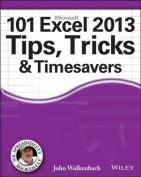 101 Excel 2013 Tips, Tricks & Timesavers