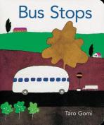 Bus Stops: 2013 [Board book]