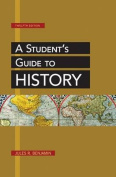 A Student's Guide to History