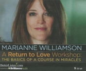 A Return to Love Workshop [Audio]