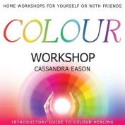 Colour Workshop [Audio]