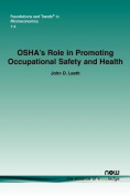 OSHA's Role in Promoting Occupational Safety and Health