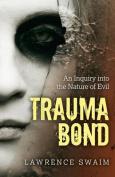 Trauma Bond
