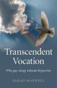 Transcendent Vocation