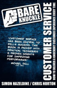 Bare Knuckle Customer Service (second Edition)