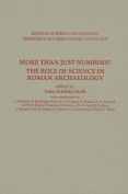 More Than Just Numbers? the Role of Science in Roman Archaeology
