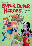 Super Duper Heroes Colouring Book