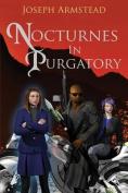 Nocturnes in Purgatory