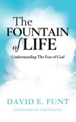 The Fountain of Life. Understanding the Fear of God